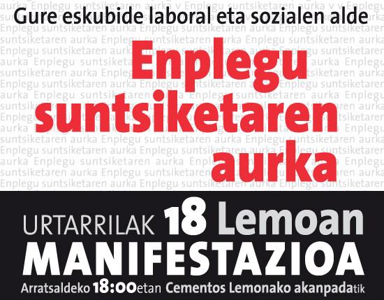 Enplegu suntsiketaren aurkako manifestazioa gaur 18:00etan Lemoan.