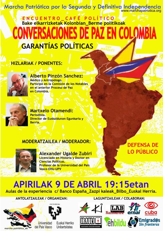 Cartel anunciados del Encuentro-Café político sobre las Conversaciones de Paz en Colombia que se celebrará el próximo 9 de abril en Bilbo.