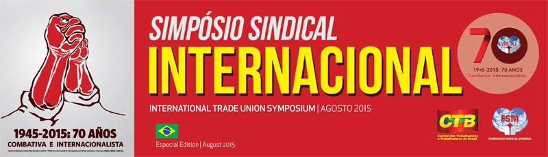 Urriaren 3an MSFa sortu zeneko 70. urteurrena betetzen da eta Brasilen Nazioarteko sindikatuen konferentzia izango da.